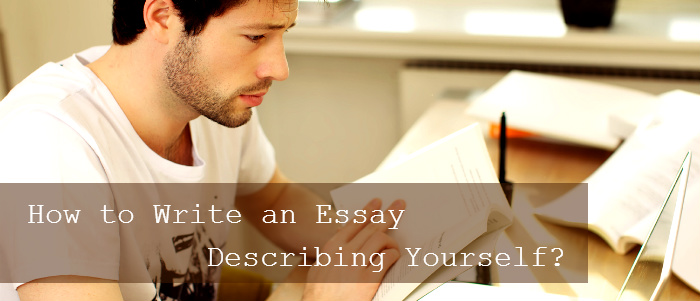 Essay describing yourself